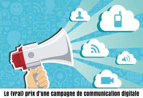 Comment expliquer le coût d'une campagne de communication ?